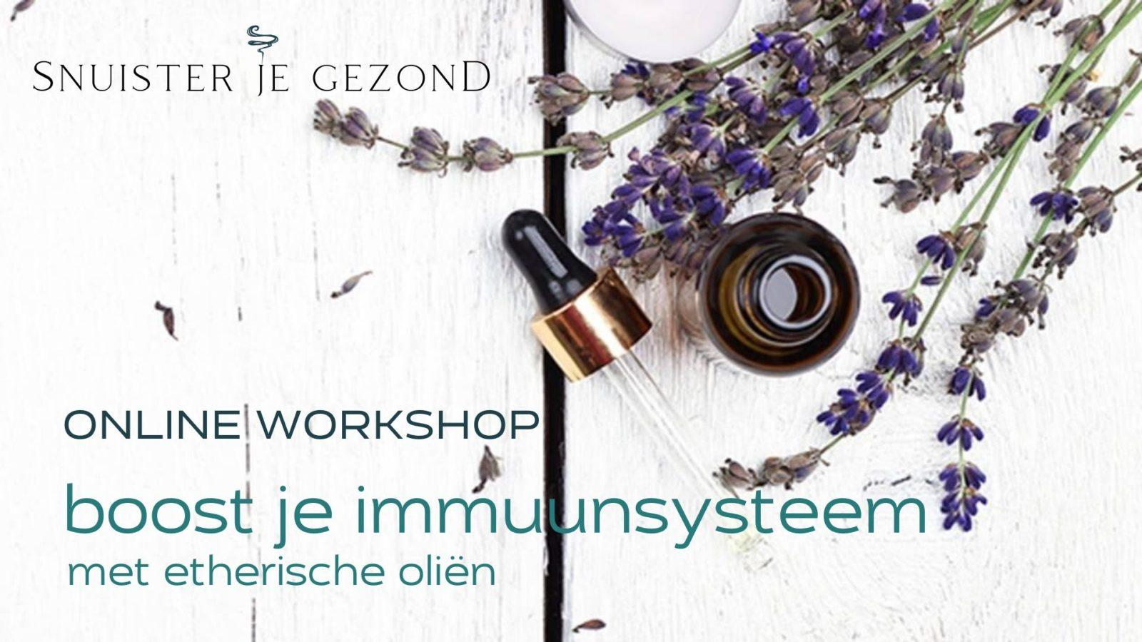 Online workshop Boost je immuunsysteem met etherische olie